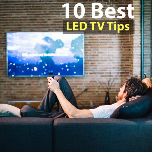 10 Best LED TV service performance increase tips 2